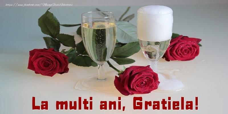 Felicitari de la multi ani - La multi ani, Gratiela!