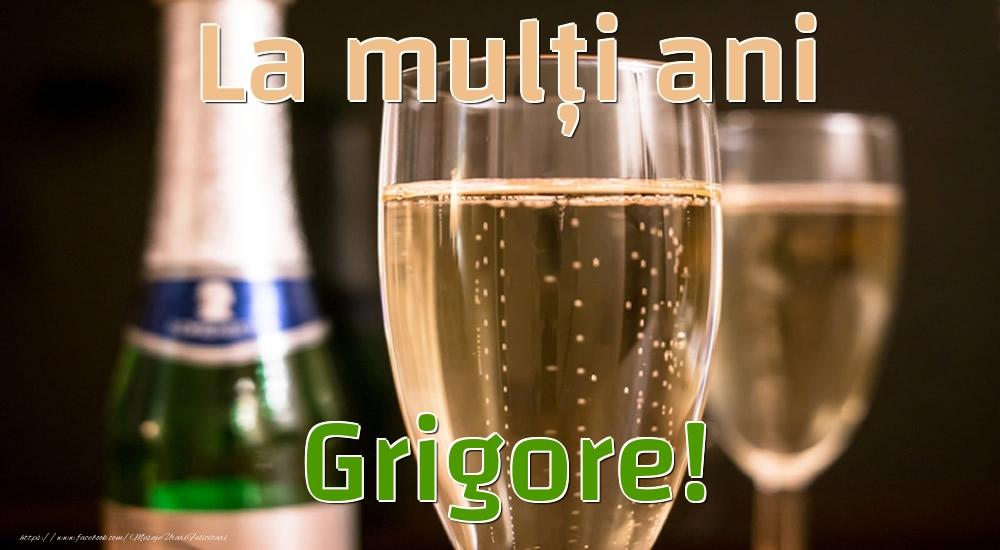 Felicitari de la multi ani - La mulți ani Grigore!