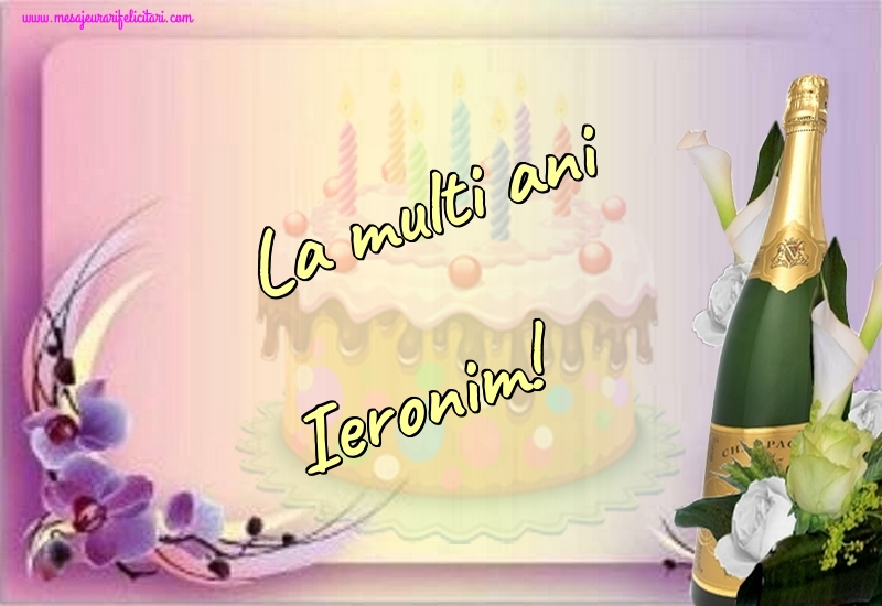 Felicitari de la multi ani - La multi ani Ieronim!