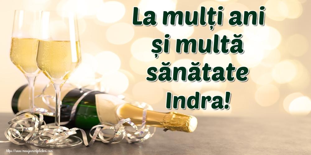 Felicitari de la multi ani - La mulți ani și multă sănătate Indra!