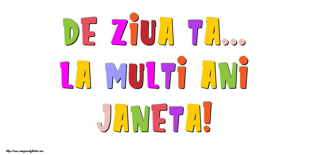 Felicitari de la multi ani - De ziua ta... La multi ani, Janeta!