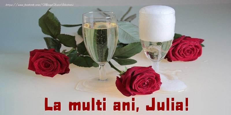 Felicitari de la multi ani - La multi ani, Julia!
