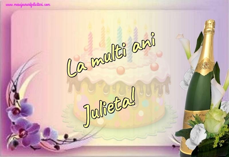 Felicitari de la multi ani - La multi ani Julieta!