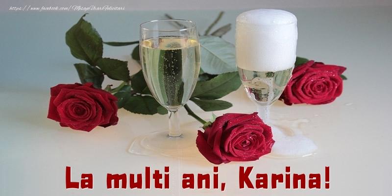 Felicitari de la multi ani - La multi ani, Karina!