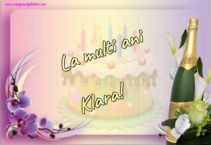 Felicitari de la multi ani - La multi ani Klara!