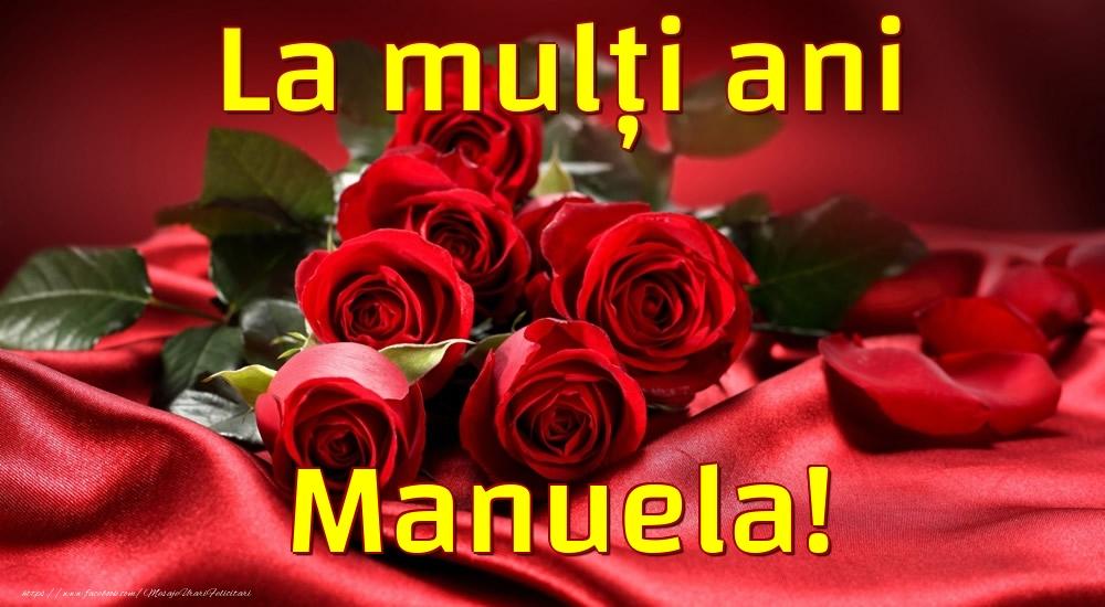 Felicitari de la multi ani - La mulți ani Manuela!