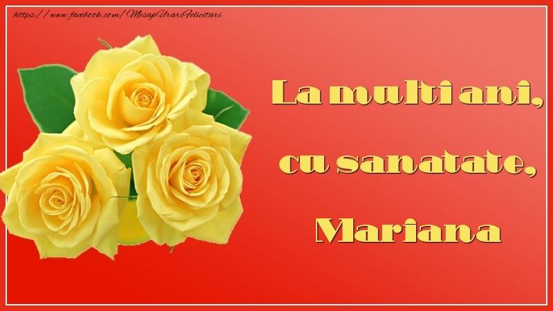Felicitari de la multi ani - La multi ani, cu sanatate, Mariana