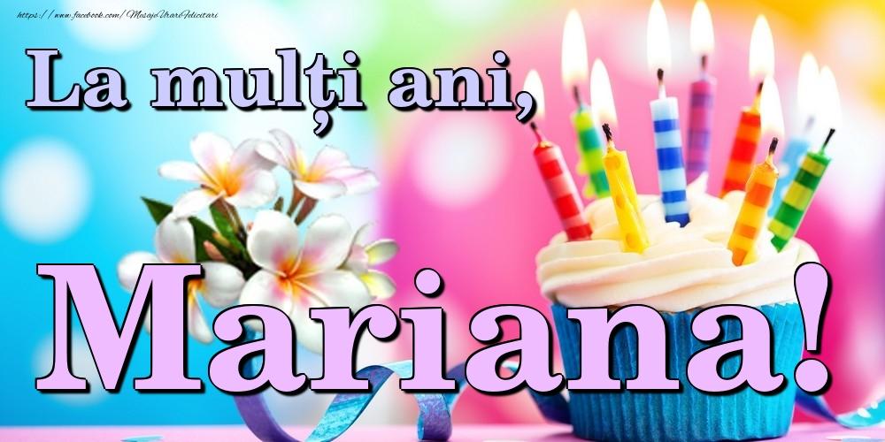 Felicitari de la multi ani - La mulți ani, Mariana!