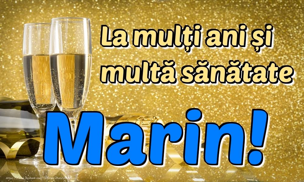 Felicitari de la multi ani - La mulți ani multă sănătate Marin!