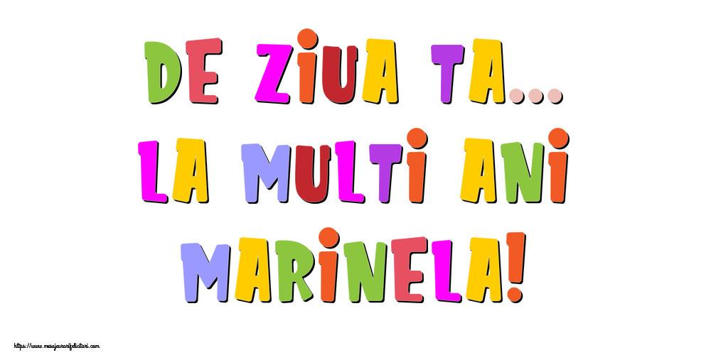 Felicitari de la multi ani - De ziua ta... La multi ani, Marinela!