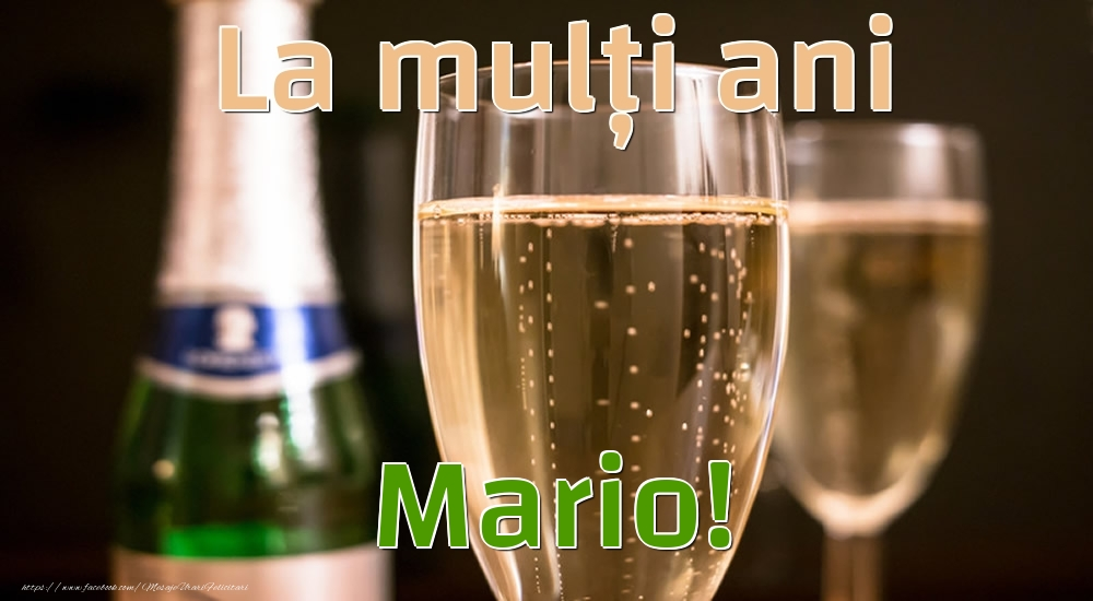 Felicitari de la multi ani - La mulți ani Mario!