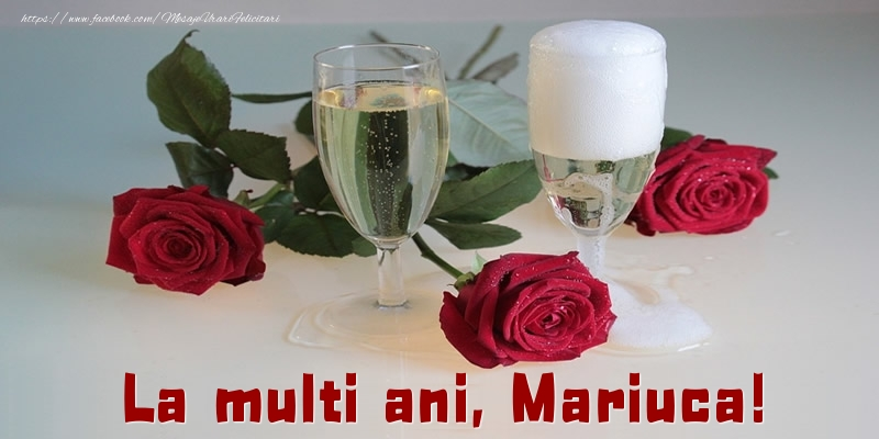 Felicitari de la multi ani - La multi ani, Mariuca!