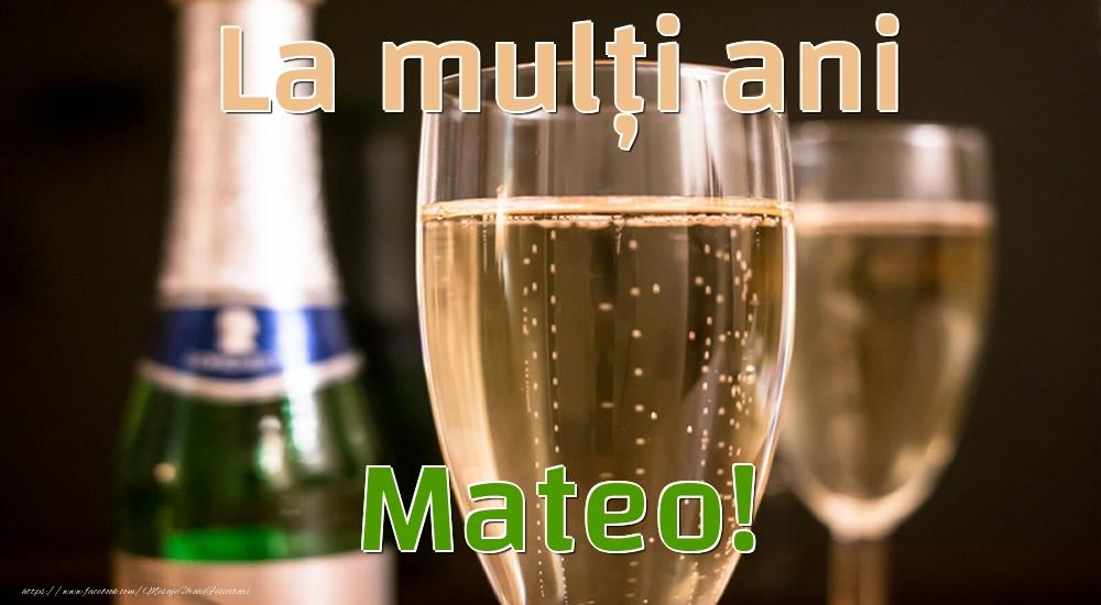 Felicitari de la multi ani - La mulți ani Mateo!
