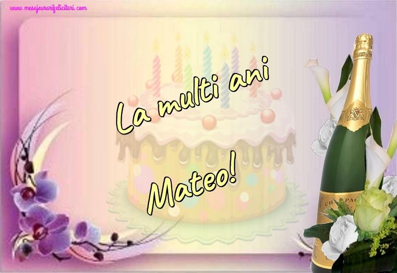 Felicitari de la multi ani - La multi ani Mateo!