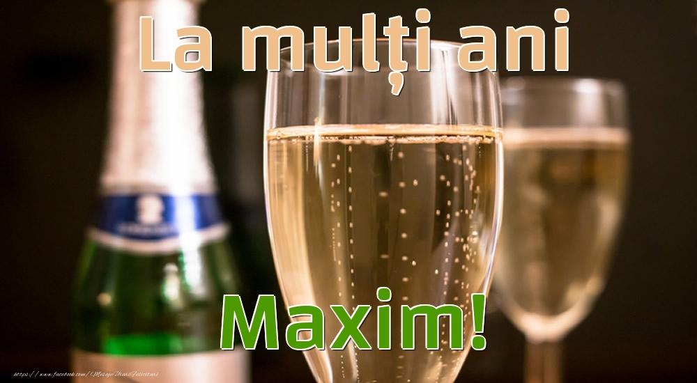 Felicitari de la multi ani - La mulți ani Maxim!