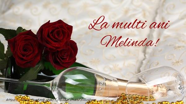 Felicitari de la multi ani - La multi ani Melinda!