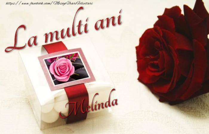 Felicitari de la multi ani - La multi ani, Melinda!