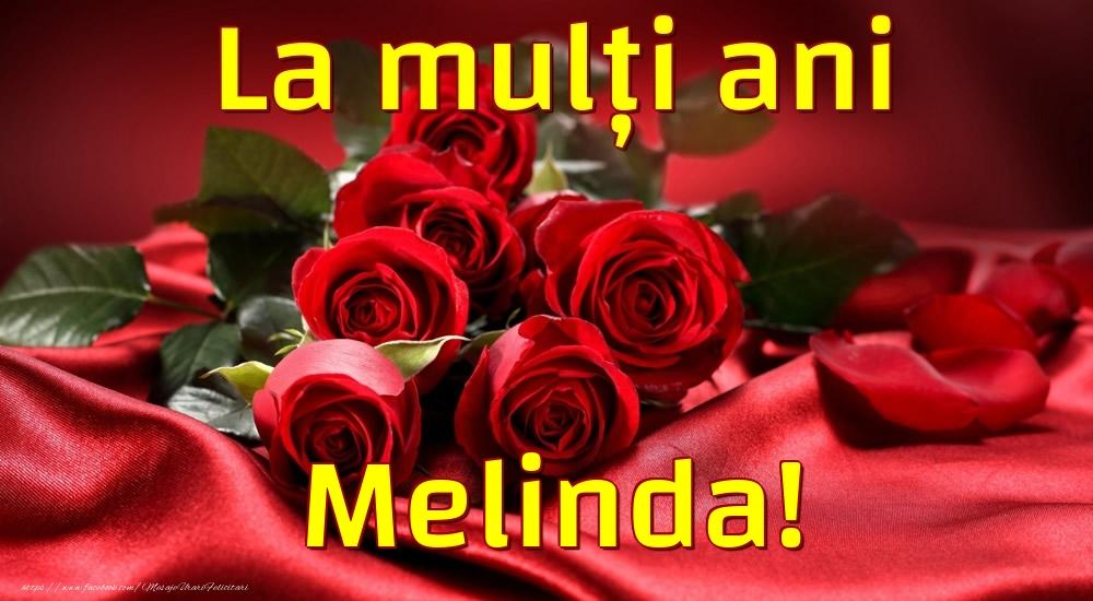 Felicitari de la multi ani - La mulți ani Melinda!