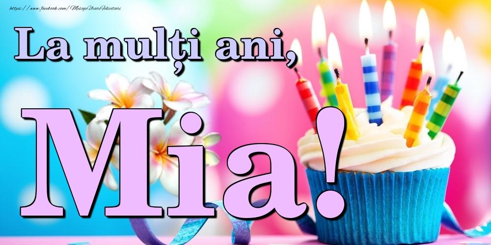 Felicitari de la multi ani - La mulți ani, Mia!