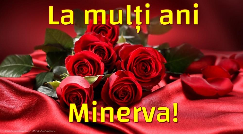 Felicitari de la multi ani - La mulți ani Minerva!