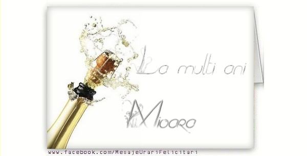 Felicitari de la multi ani - La multi ani, Mioara