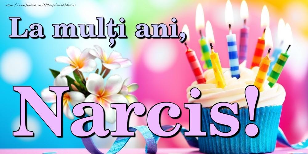 Felicitari de la multi ani - La mulți ani, Narcis!