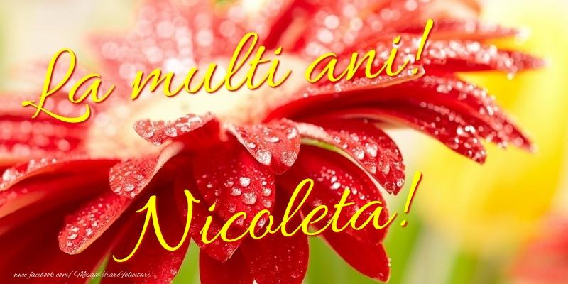 Felicitari de la multi ani - La multi ani! Nicoleta