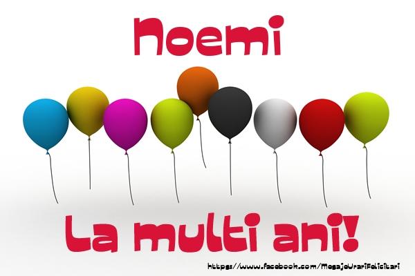 Felicitari de la multi ani - Noemi La multi ani!