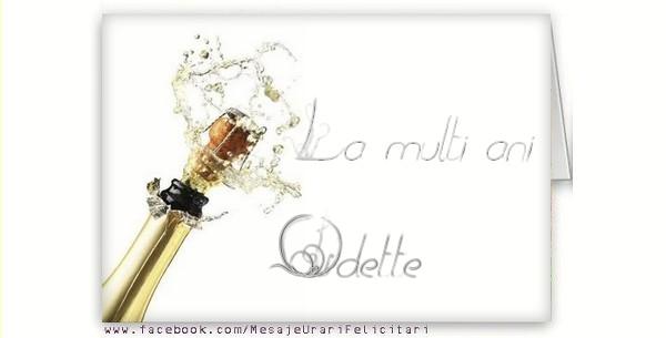 Felicitari de la multi ani - La multi ani, Odette