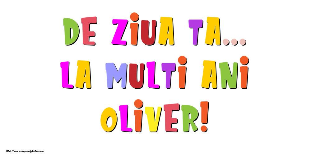 Felicitari de la multi ani - De ziua ta... La multi ani, Oliver!