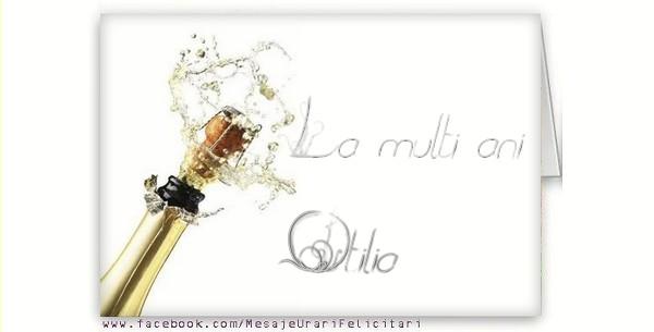 Felicitari de la multi ani - La multi ani, Otilia