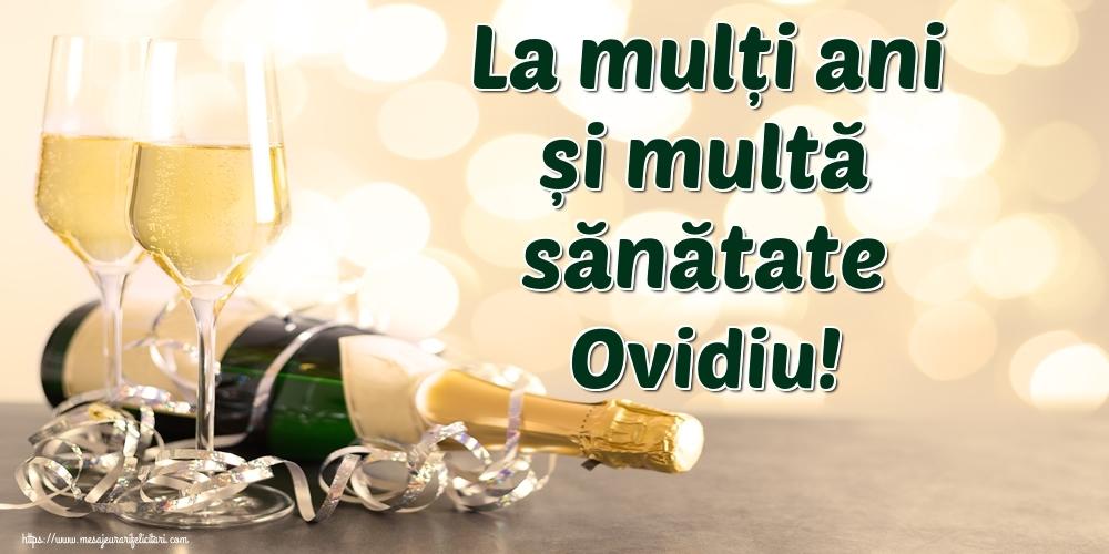Felicitari de la multi ani - La mulți ani și multă sănătate Ovidiu!