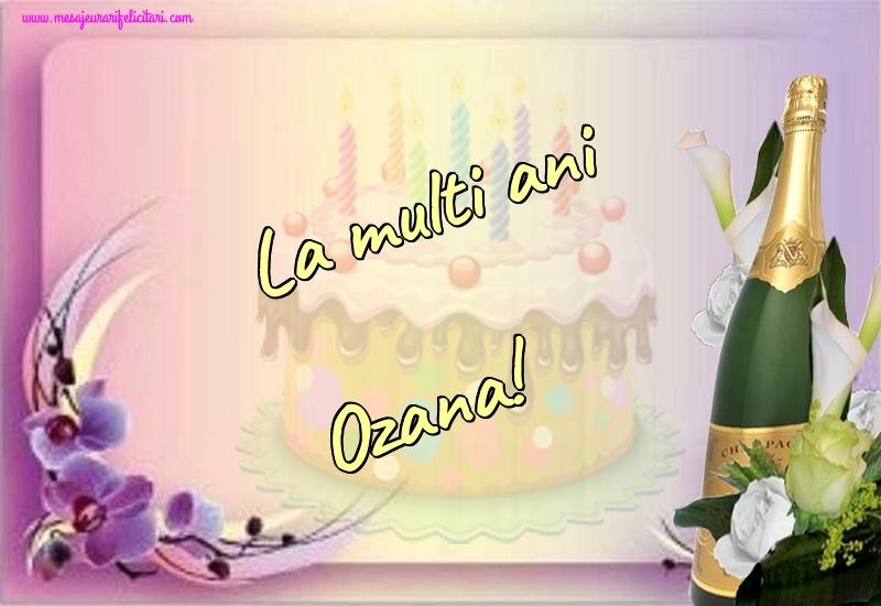 Felicitari de la multi ani - La multi ani Ozana!
