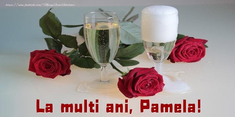 Felicitari de la multi ani - La multi ani, Pamela!