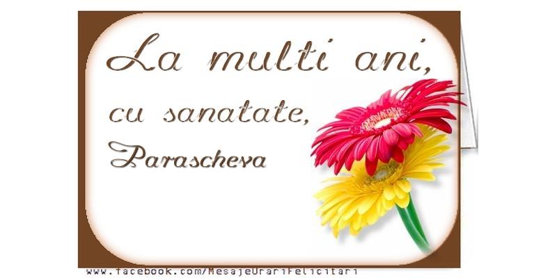 Felicitari de la multi ani - La multi ani, Parascheva