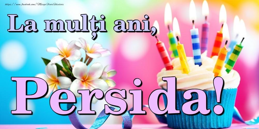 Felicitari de la multi ani - La mulți ani, Persida!