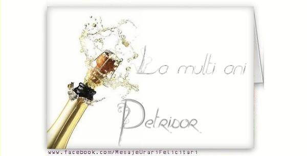 Felicitari de la multi ani - La multi ani, Petrisor