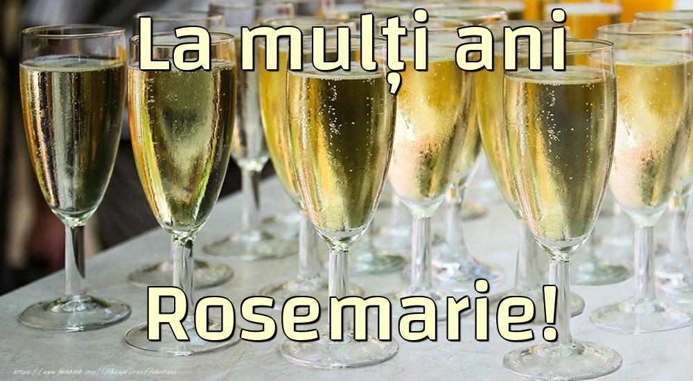 Felicitari de la multi ani - La mulți ani Rosemarie!
