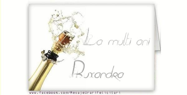 Felicitari de la multi ani - La multi ani, Ruxandra