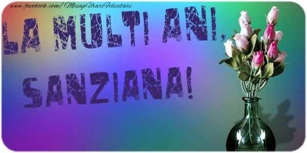 Felicitari de la multi ani - La multi ani, Sanziana