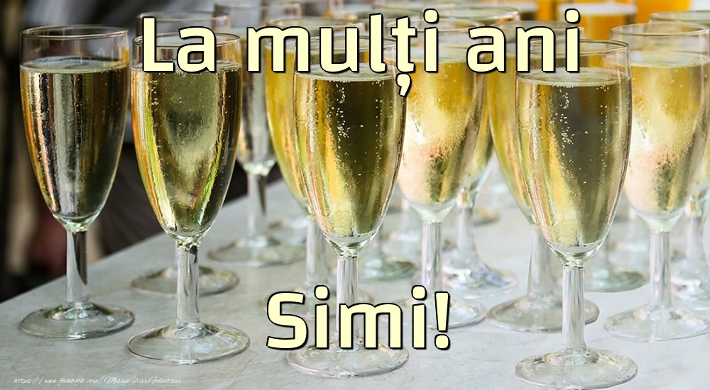 Felicitari de la multi ani - La mulți ani Simi!