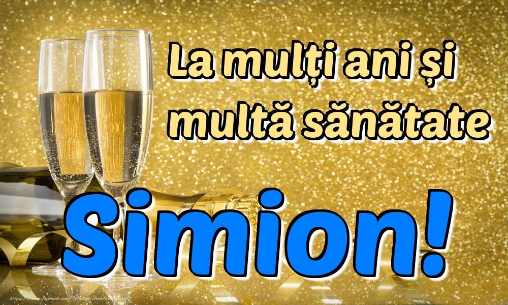 Felicitari de la multi ani - La mulți ani multă sănătate Simion!