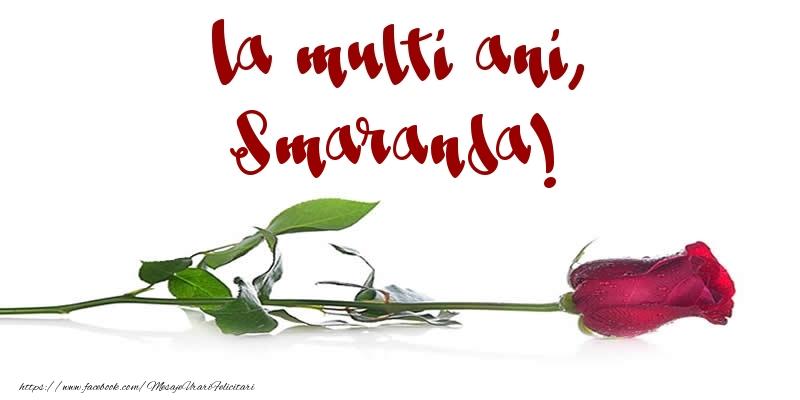 Felicitari de la multi ani - La multi ani, Smaranda!