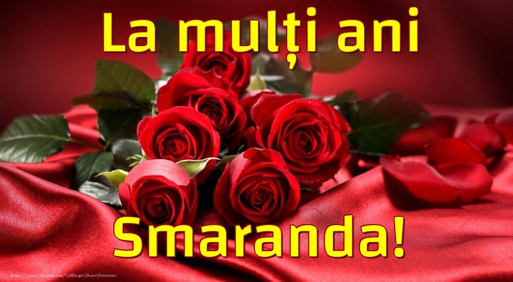 Felicitari de la multi ani - La mulți ani Smaranda!