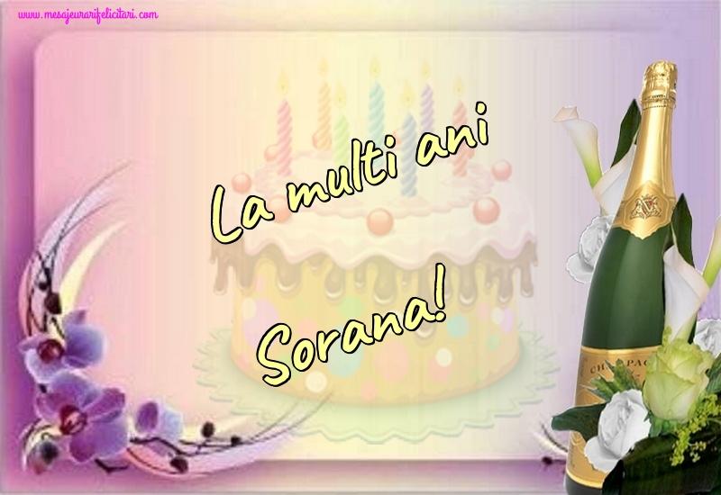 Felicitari de la multi ani - La multi ani Sorana!