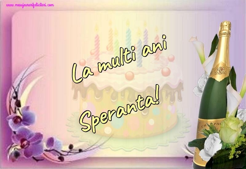 Felicitari de la multi ani - La multi ani Speranta!