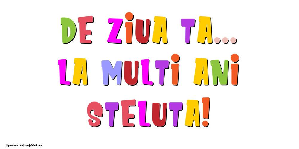 Felicitari de la multi ani - De ziua ta... La multi ani, Steluta!