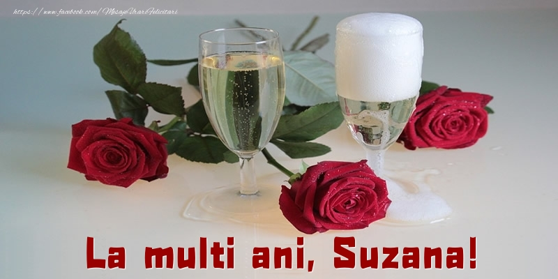 Felicitari de la multi ani - La multi ani, Suzana!