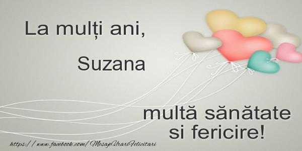 Felicitari de la multi ani - La multi ani, Suzana multa sanatate si fericire!