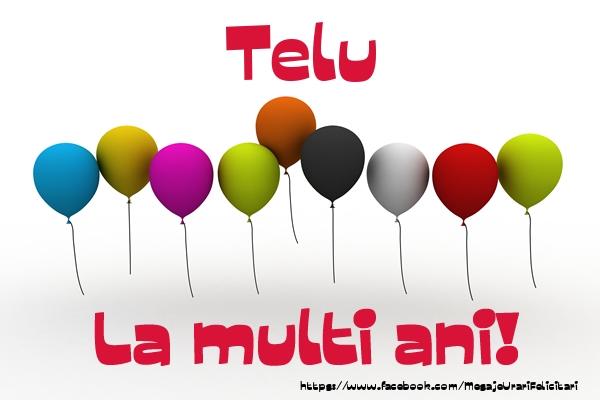 Felicitari de la multi ani - Telu La multi ani!